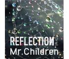 Mr.Children / REFLECTION(Drip)[CD+DVD]